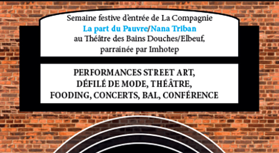 Semaine Festive d'entrée au Théâtre des Bains Douches